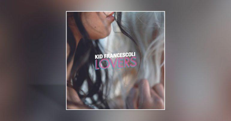 Kid Francescoli - Lovers - Cover