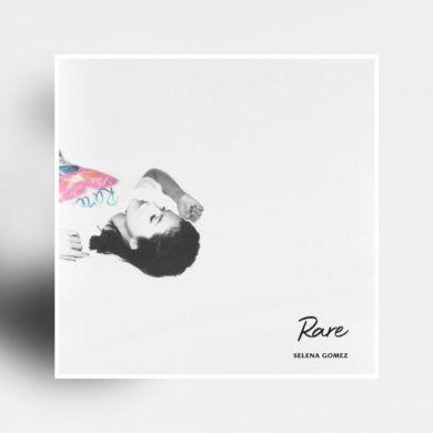 Selena Gomez - Rare - Critique Album