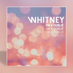 Whitney - On a oublié - Cover
