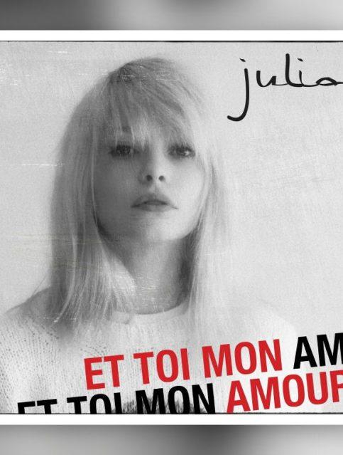 Julia - Et toi mon amour - Cover