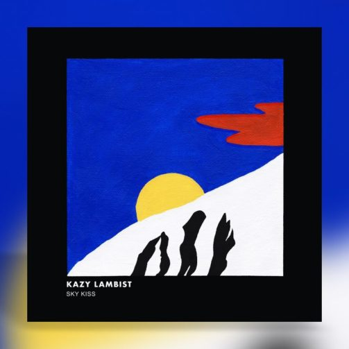 Kazy Lambist - Sky Kiss - Banner