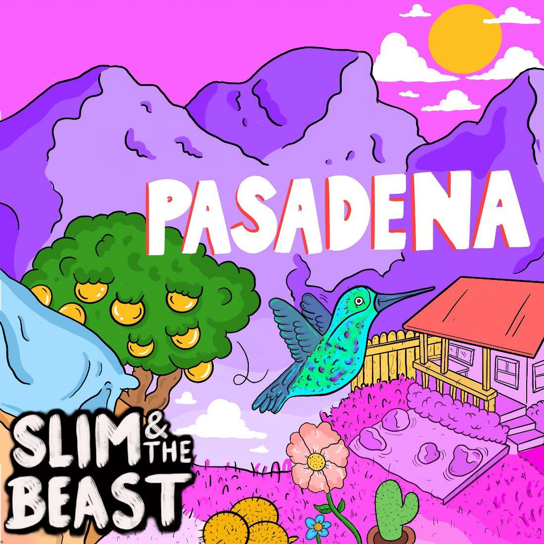 Slim & The Beast - Pasadena
