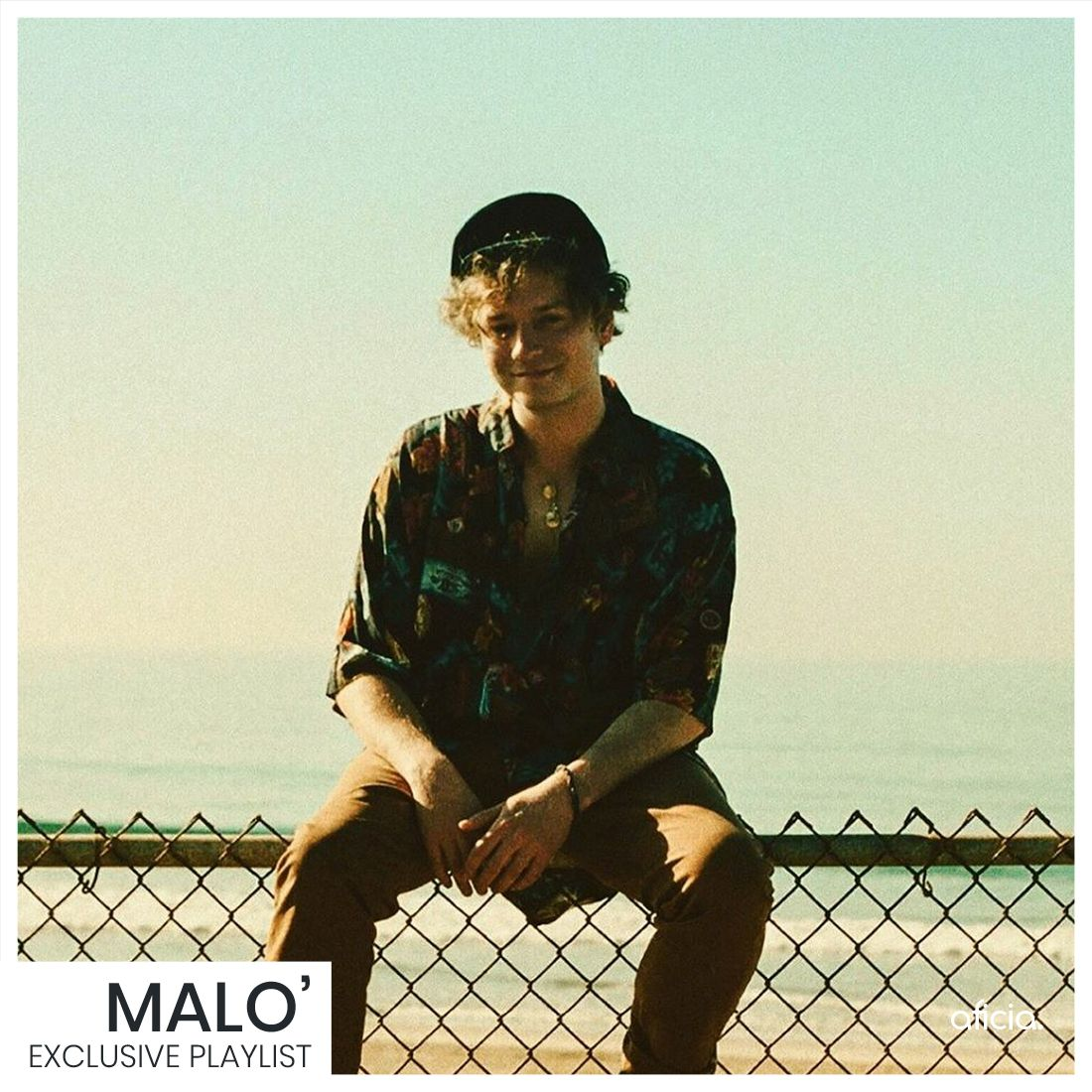 Malo' - Exclusive PlayList