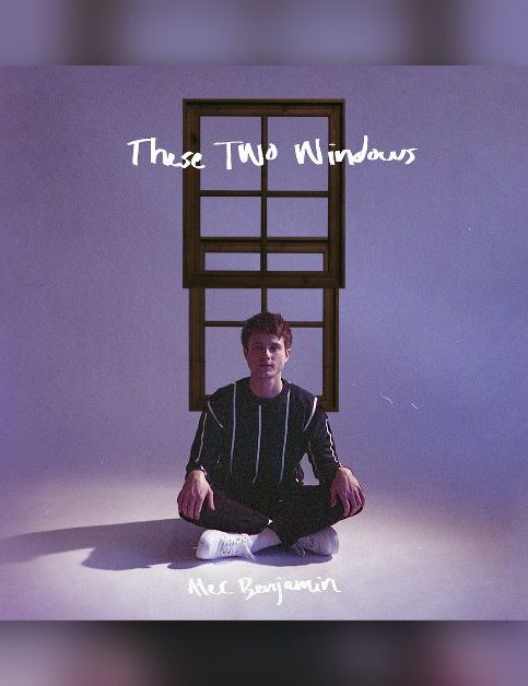 Alec Benjamin - These Two Windows - Cover
