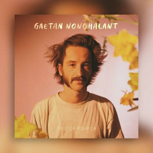 Gaetan Nonchalant - Tout ça pour ça - Cover