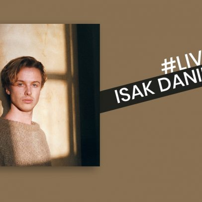 Isak Danielson - Live Experience