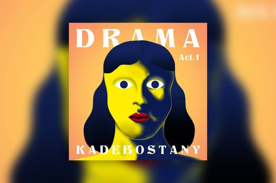 Kadebostany - Drama Act 1