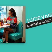 Lucie Vagenheim - Manque d'audace - Acoustique