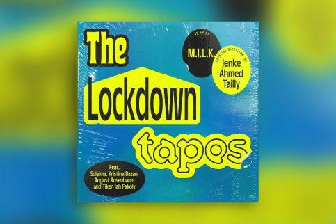 MILK - The Lockdown Tapes - Cover