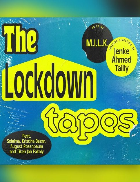 MILK - The Lockdown Tapes - Cover