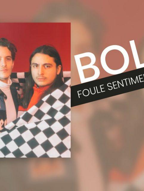 Bolides - Foule Sentimentale - Live Session