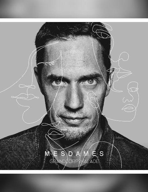 Grand Corps Malade - Mesdames - Cover