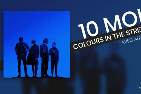 10 Moi - Colours in the Street - Alex - Cover Video