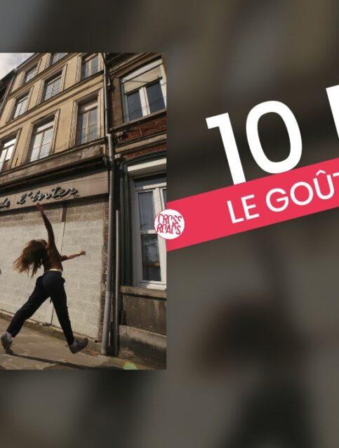 10 Moi - Le Gout de la Ville - Crossroads Festival - Cover