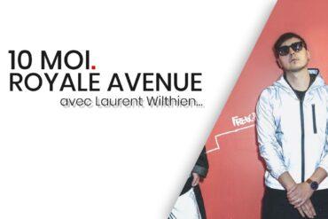 10 Moi - Royale Avenue - Laurent Wilthien - Cover