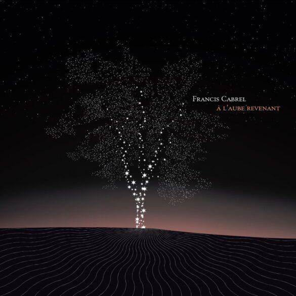 Francis Cabrel - À l'aube revenant