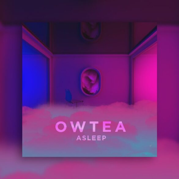 OWTEA - ASLEEP - Banner