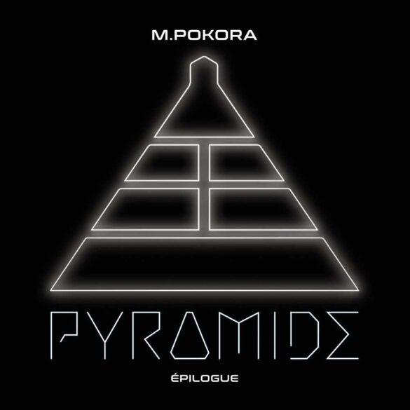 M Pokora - Pyramide Épilogue