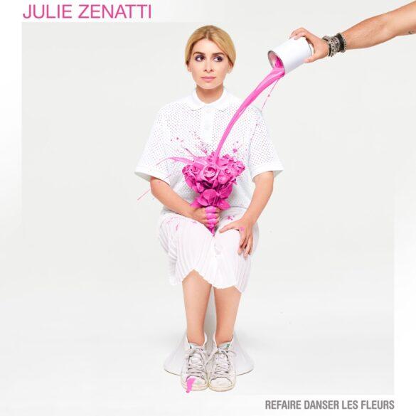Julie Zenatti - Refaire danser les fleurs