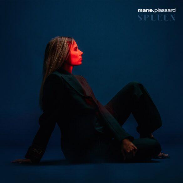 Marie Plassard - Spleen