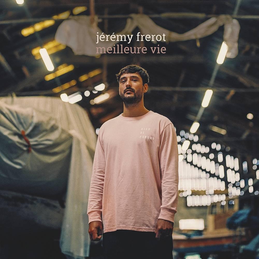 Jérémy Frerot - Meilleure Vie