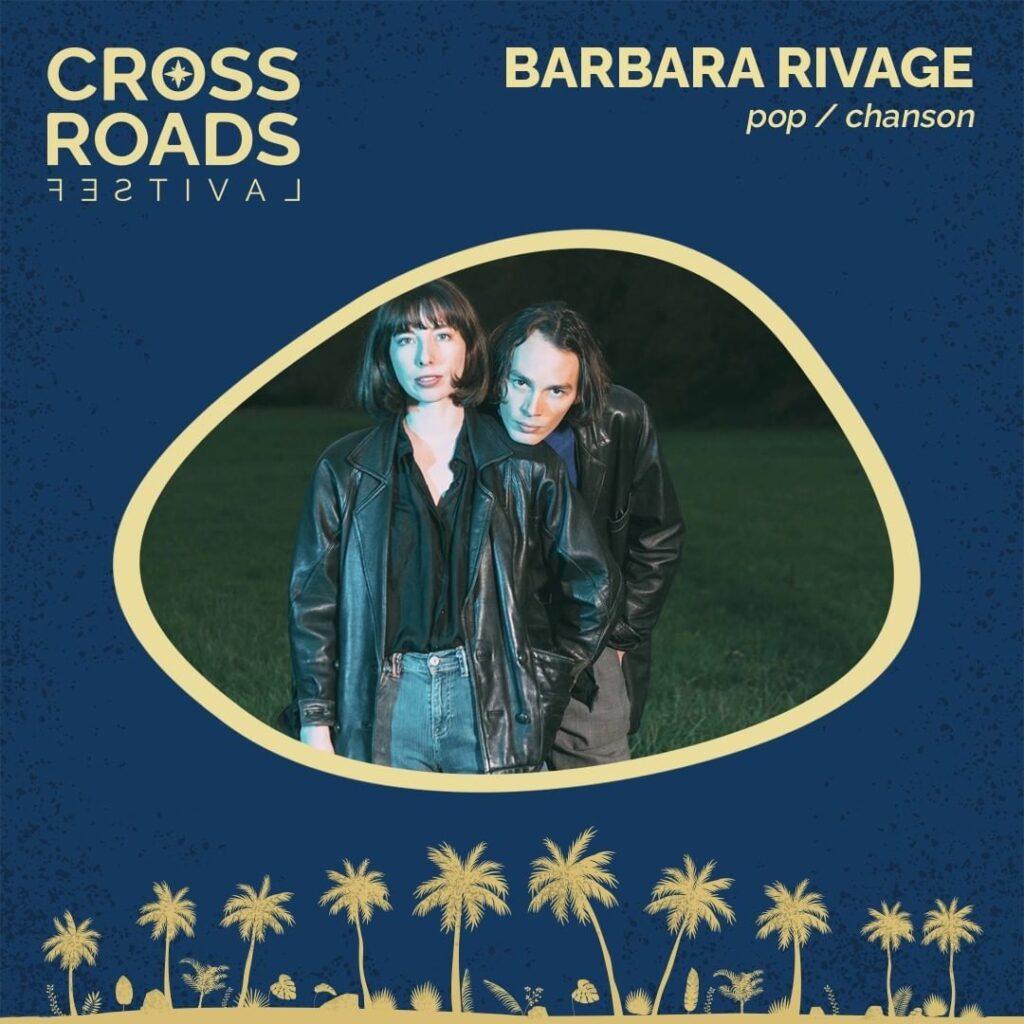 Barbara Rivage - Crossroads Festival 2021