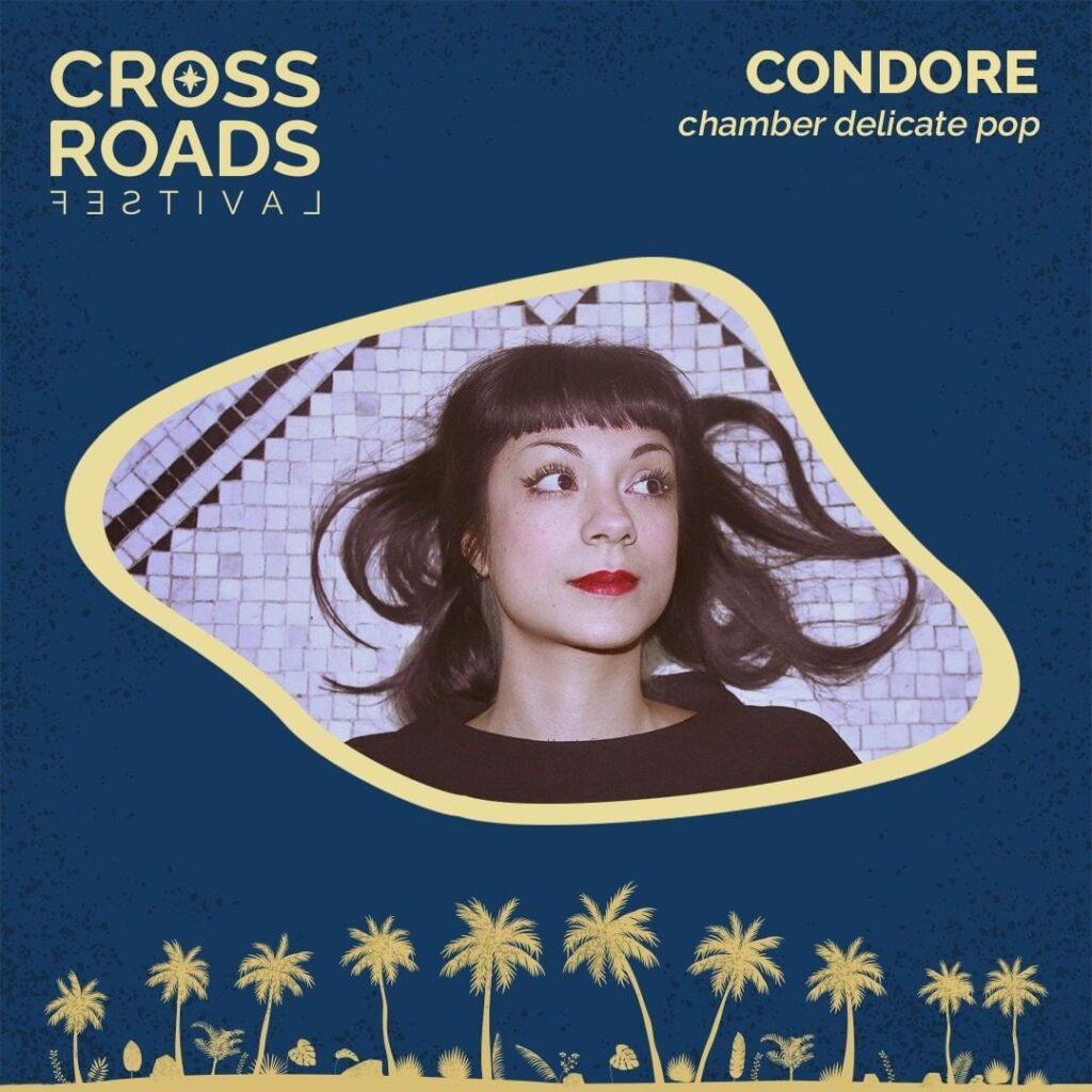 Condore - Crossroads Festival 2021