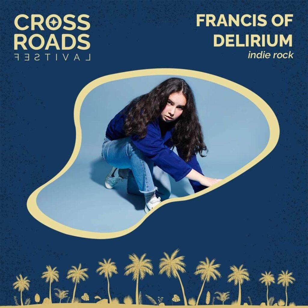 Francis of Delirium - Crossroads Festival 2021