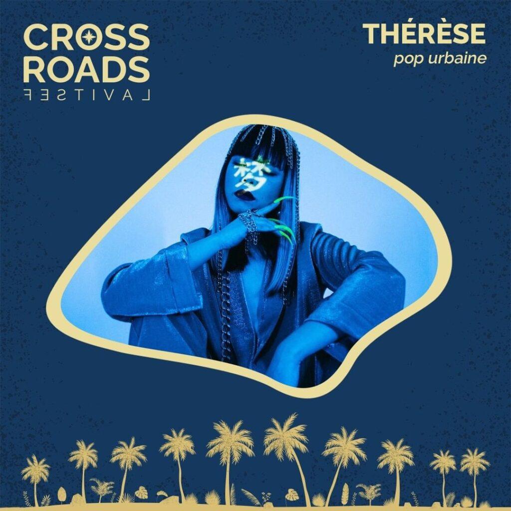 Thérèse - Crossroads Festival 2021