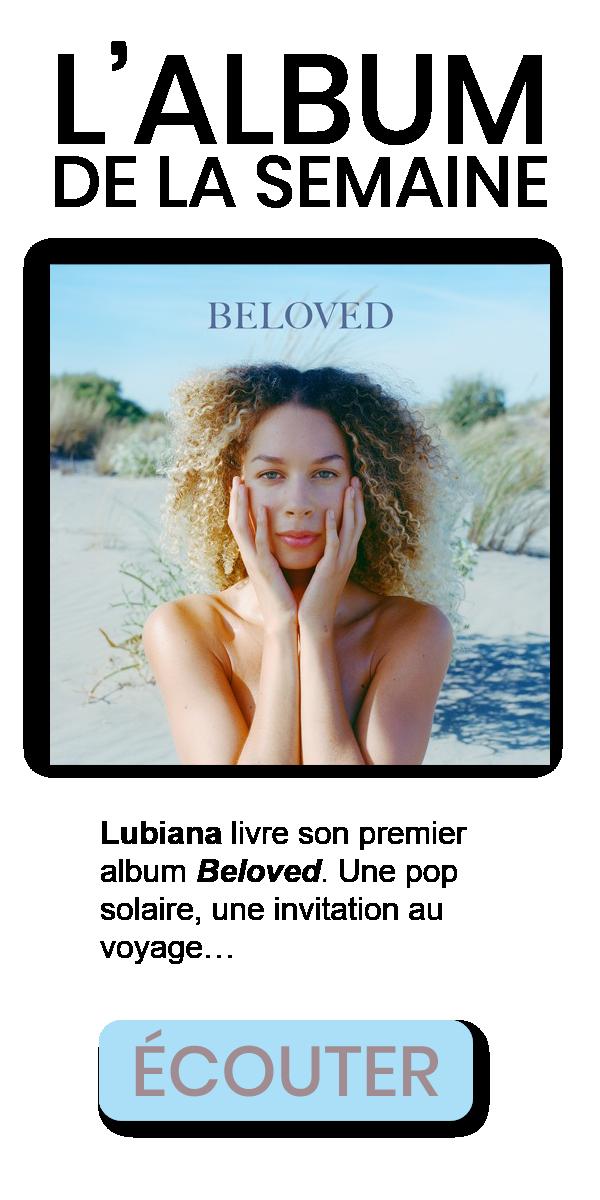 Lubiana - Beloved - Album de la semaine